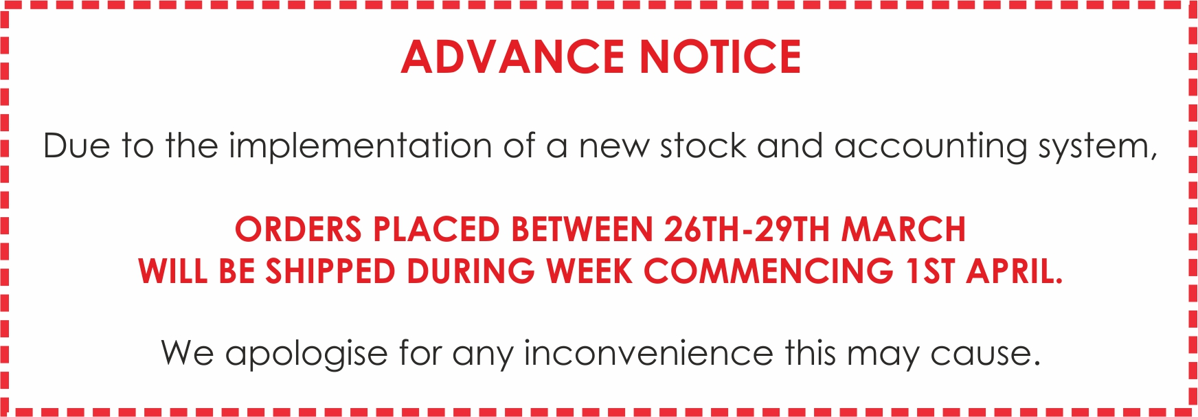 Delayed Delivery of orders between 26th-29th March
